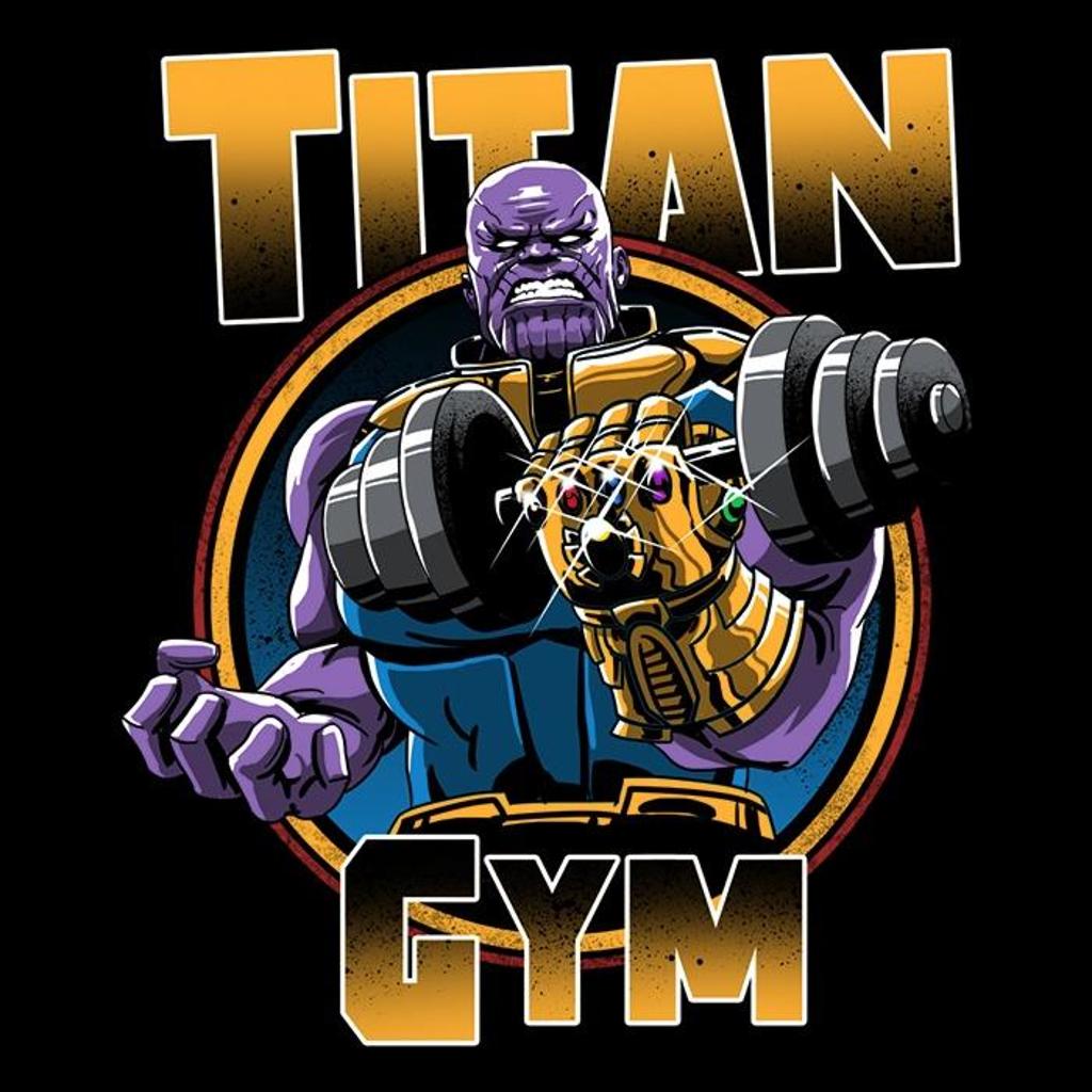 Once Upon a Tee: Titan Gym