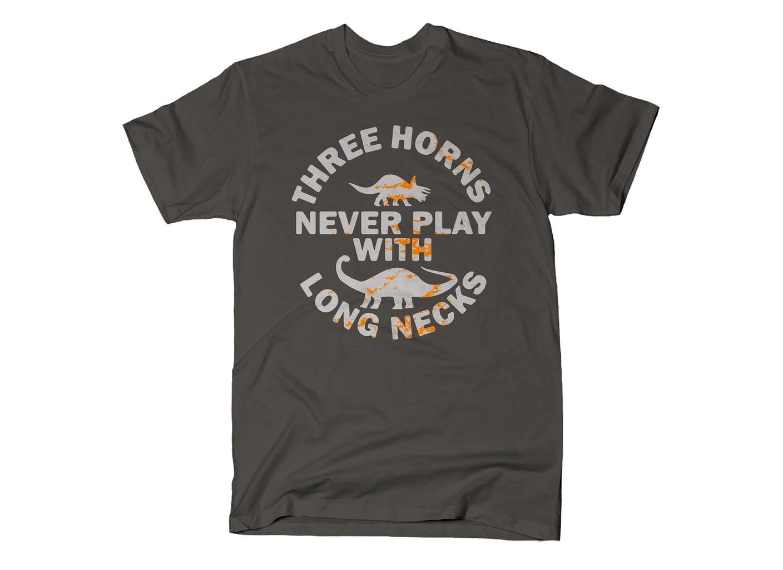 SnorgTees: Three Horns Never Play With Long Necks