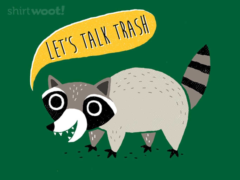 Woot!: Let's Talk Trash