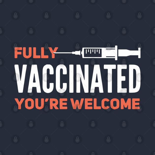 TeePublic: Fully Vaccinated