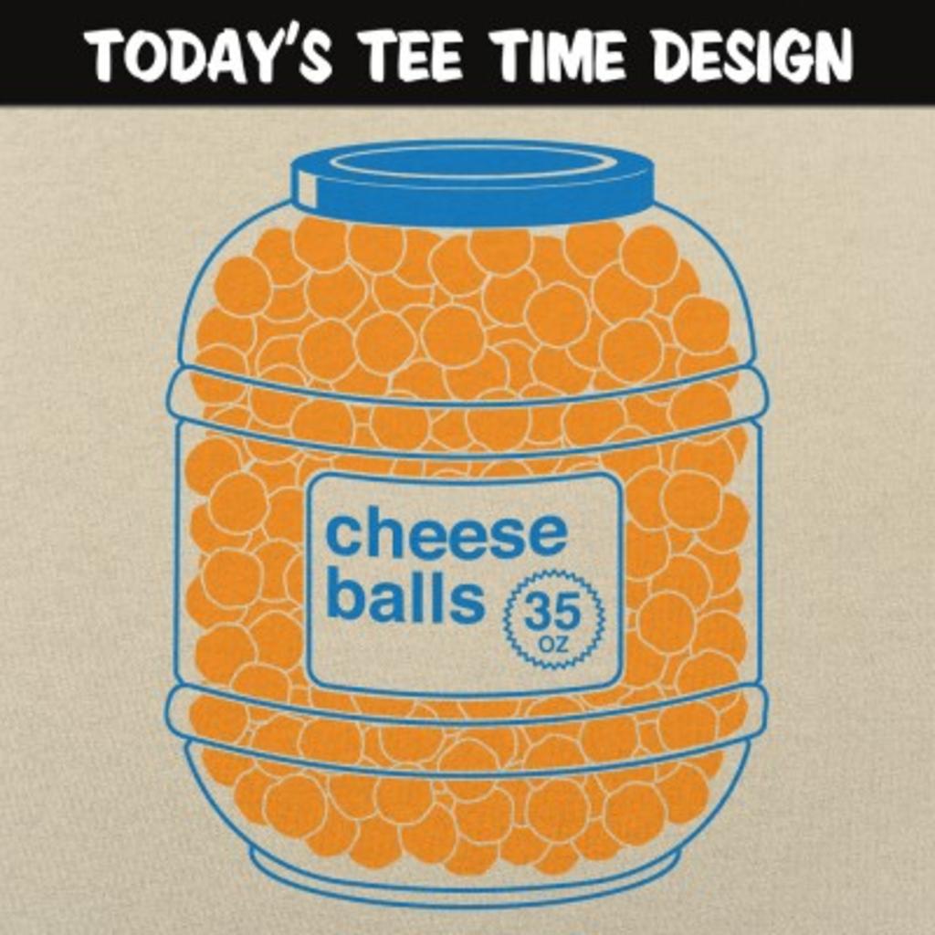 6 Dollar Shirts: Cheeseballs