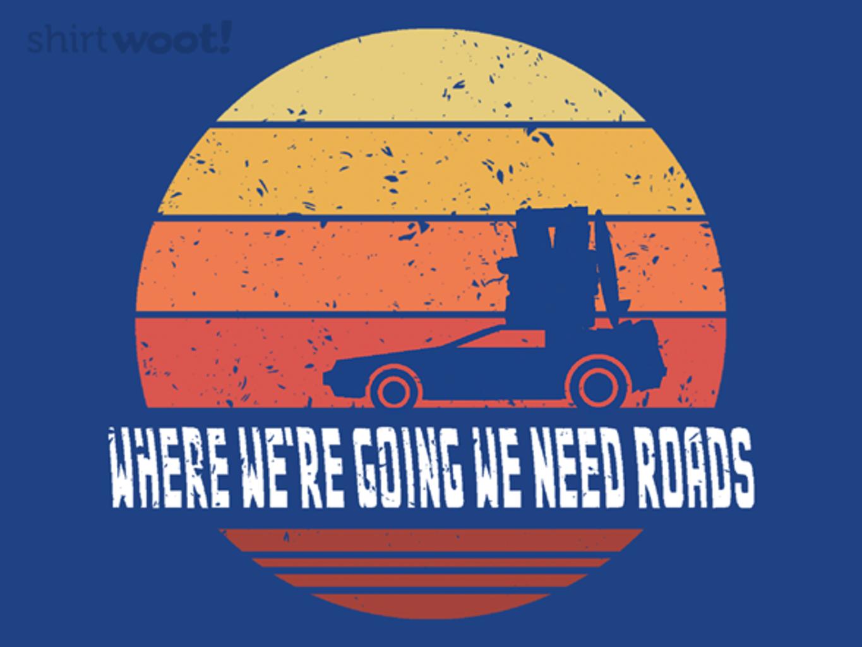 Woot!: We Need Roads