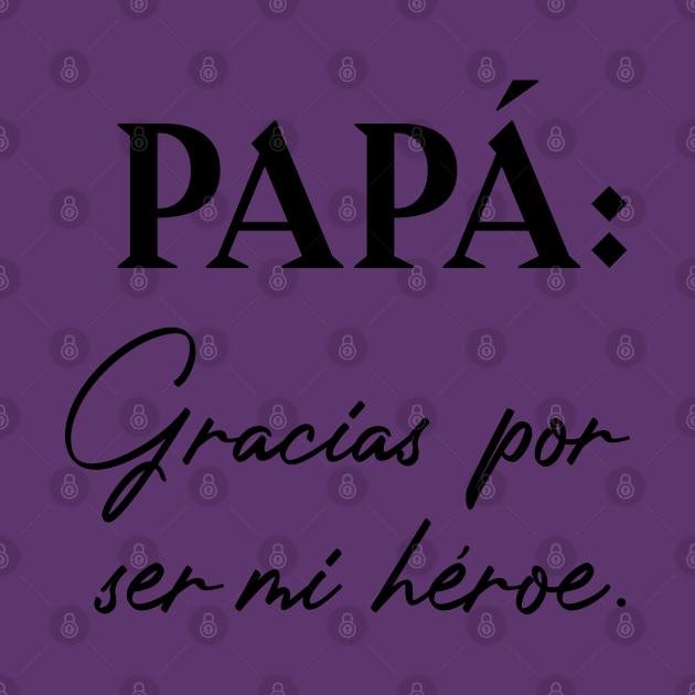 TeePublic: Papá: Gracias por ser mí héroe