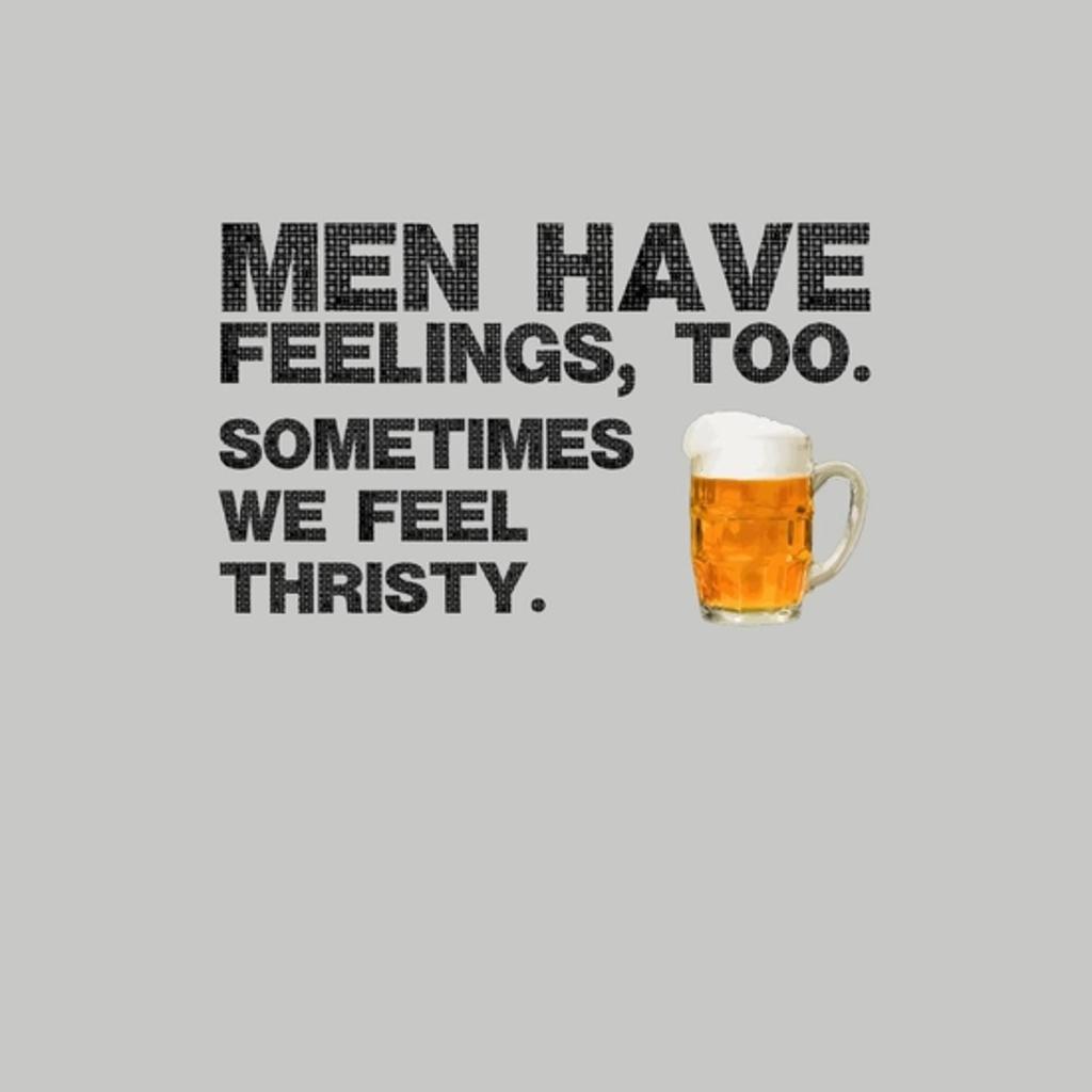 BustedTees: We feel for beer.