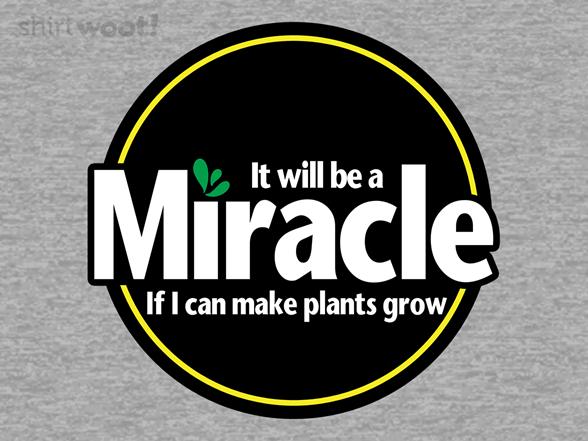 Woot!: Miracle Grow