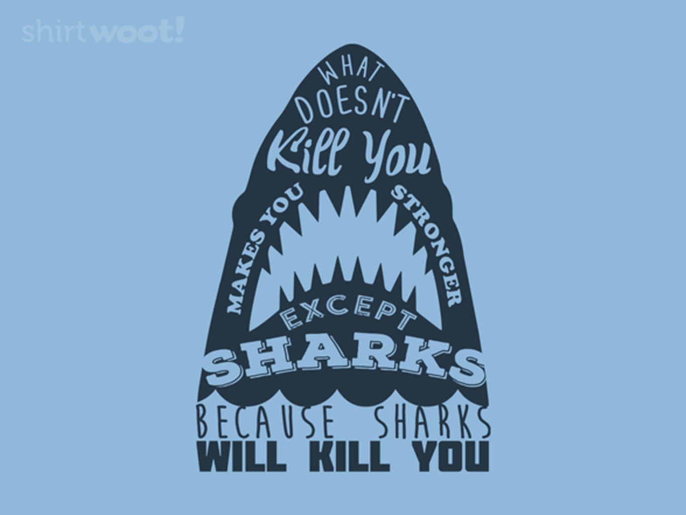 Woot!: Sharks Will Kill You! - $15.00 + Free shipping
