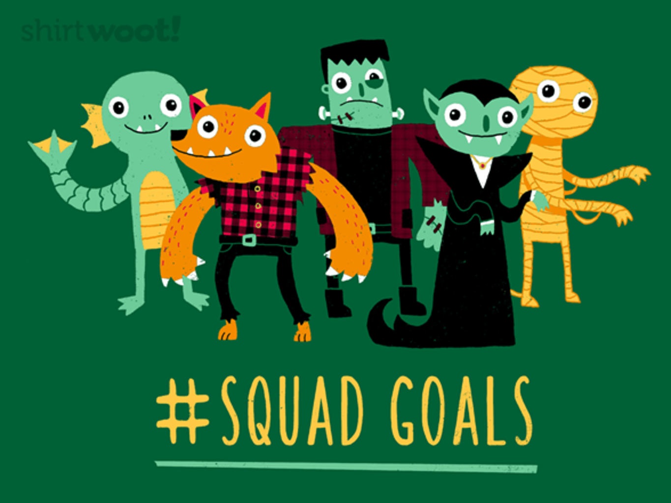 Woot!: Monster Squad Goals