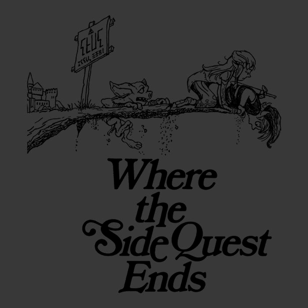 Once Upon a Tee: Where the Side Quest Ends