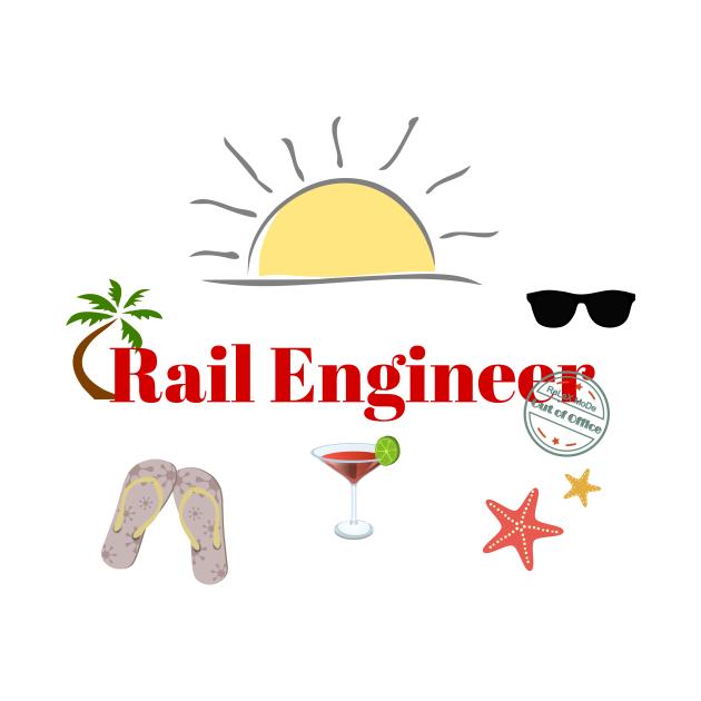 TeePublic: Rail Engineer on beach holiday