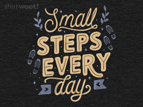 Woot!: Small Steps Every Day