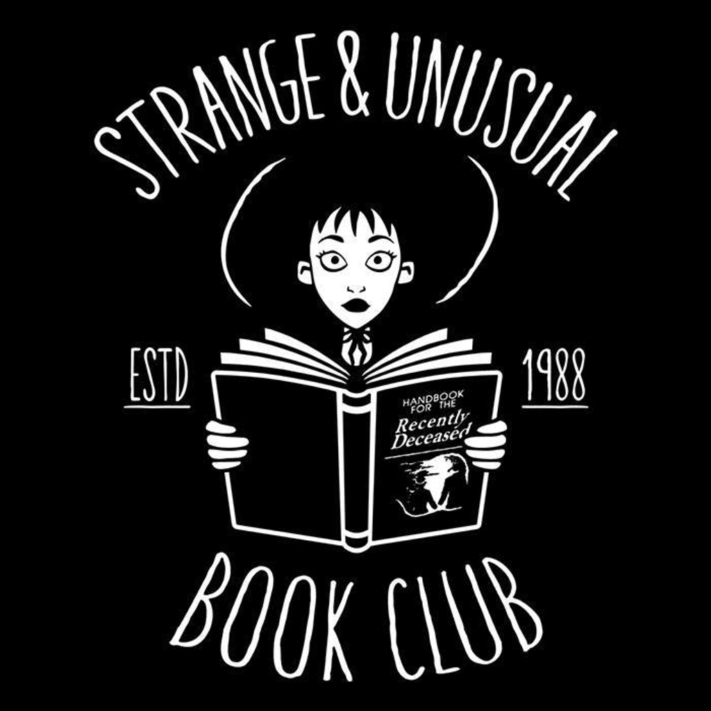 Once Upon a Tee: Strange and Unusual Book Club