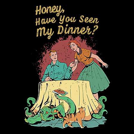 MeWicked: Honey, Have You Seen My Dinner? - Vintage - Grunge - Horror Movie