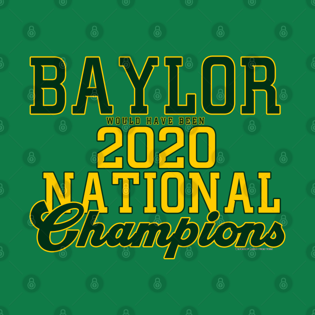 TeePublic: Baylor 2020 NCAA Champs