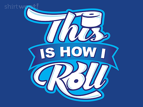 Woot!: How I TP Roll