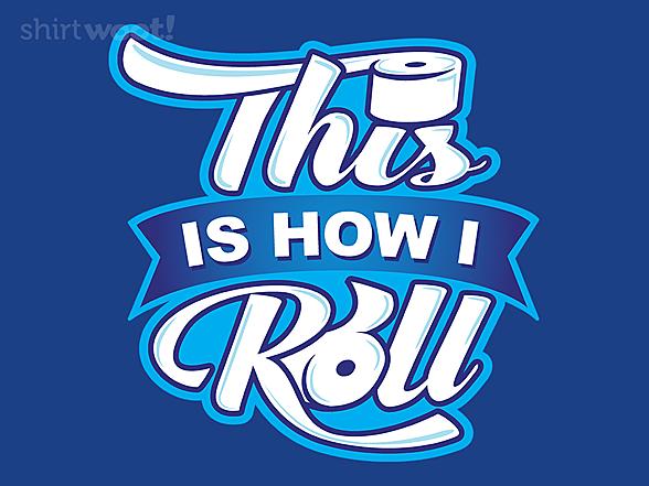 Woot!: How I TP Roll