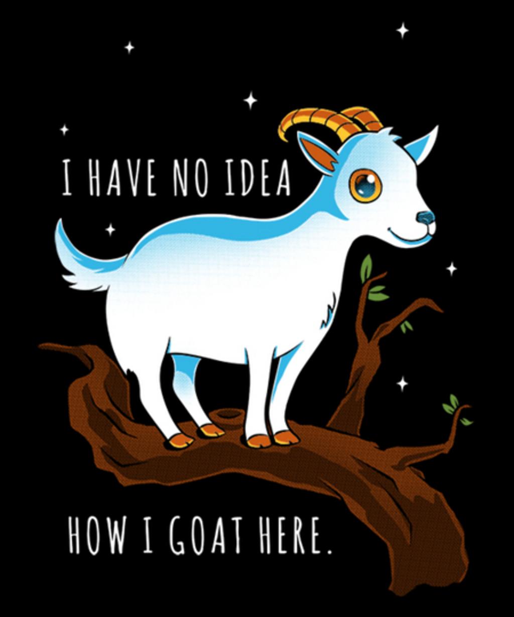 Qwertee: No Idea How I Goat Here