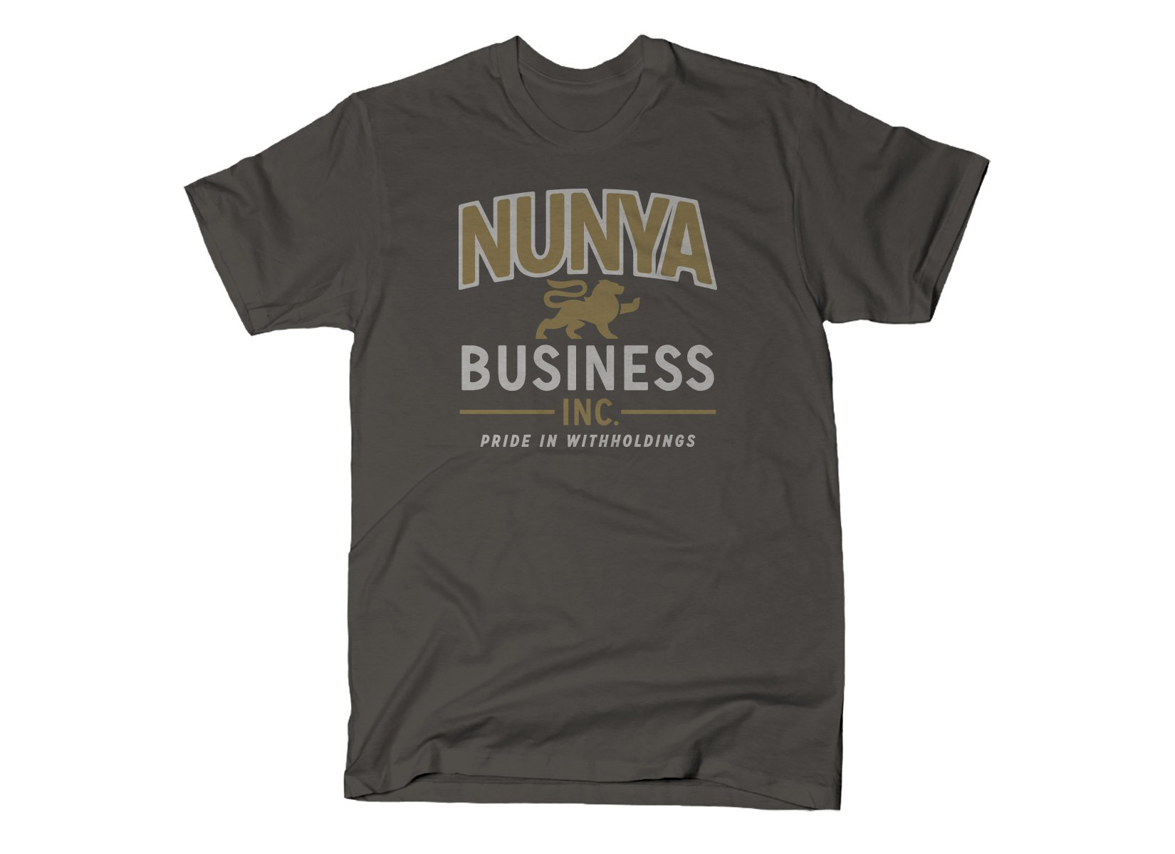 SnorgTees: Nunya Business