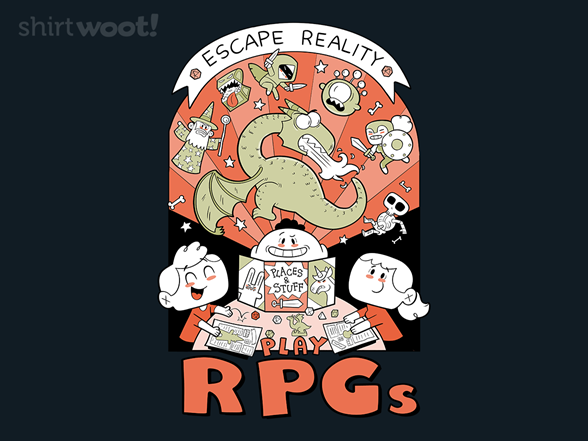Woot!: Escape Reality, Play RPGs