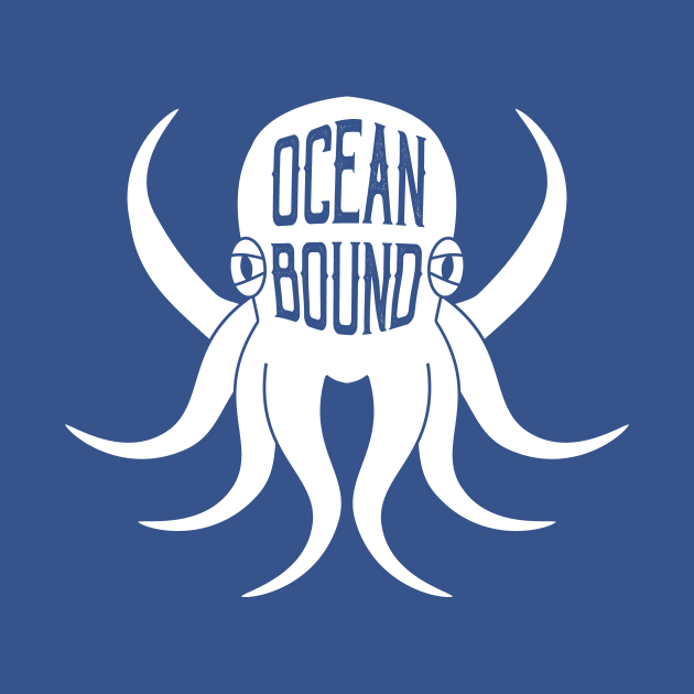 TeePublic: Cool OCEAN BOUND