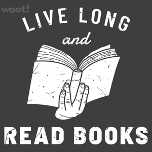 Woot!: Live Long and Read Books
