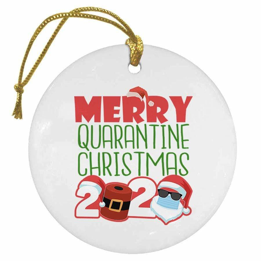 BustedTees: Merry Quarantine Christmas 2020 Christmas Ornament