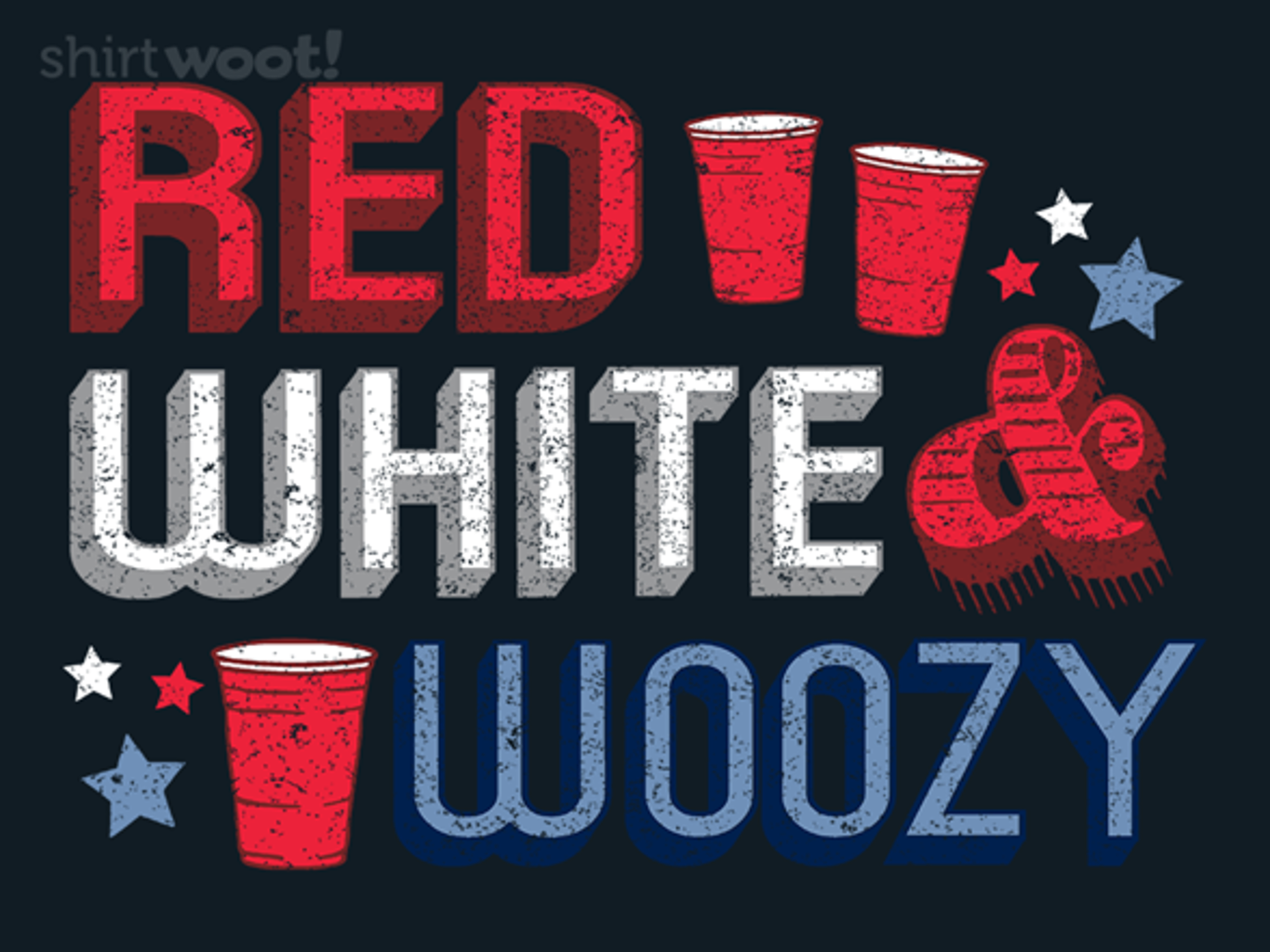 Woot!: Red, White, & Woozy
