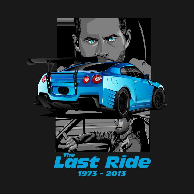 TeePublic: Paul Walker The Last Ride