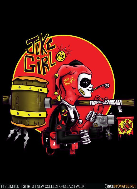 Once Upon a Tee: Joke Girl