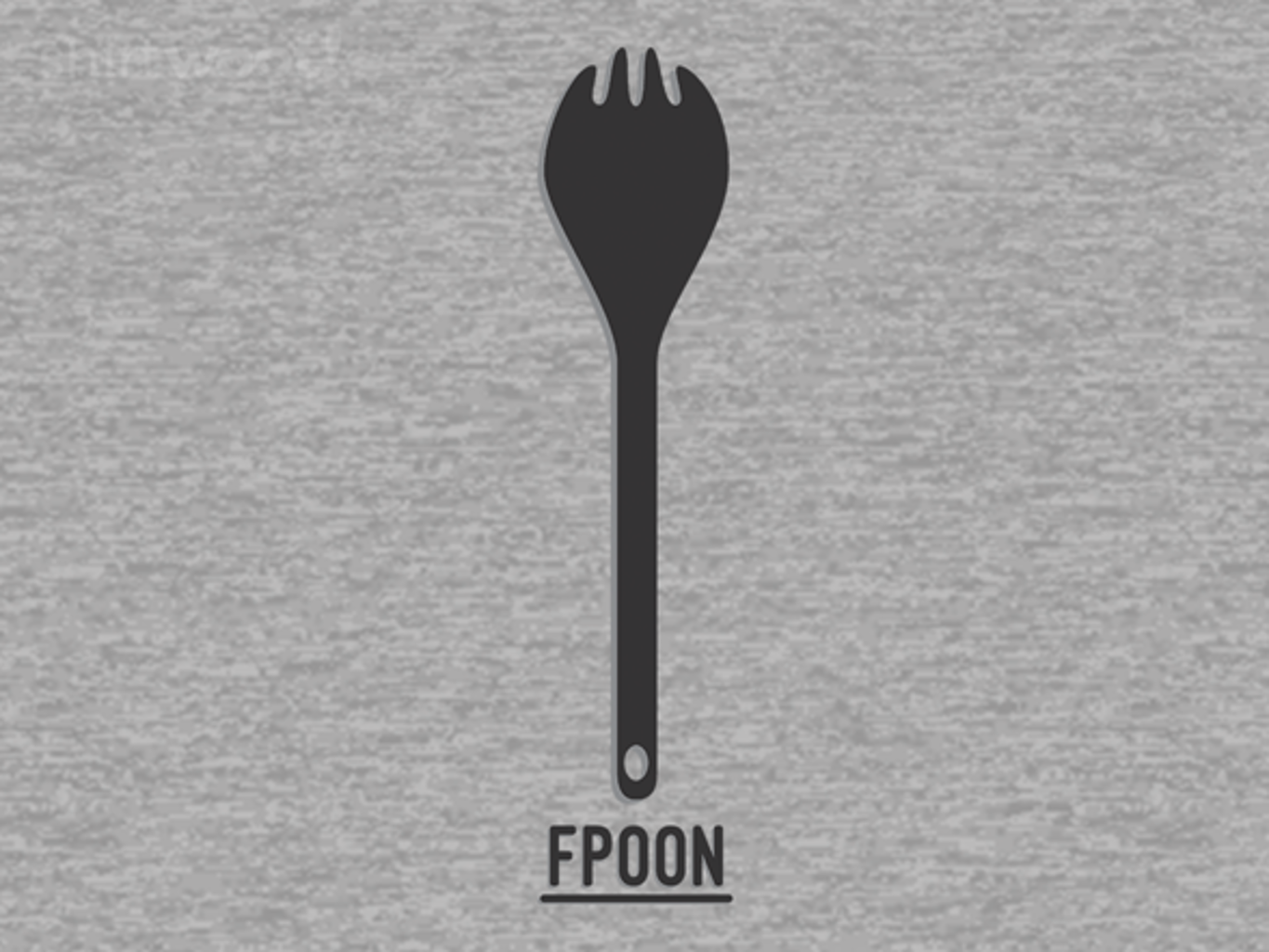 Woot!: Not a Fork, Not a Spoon