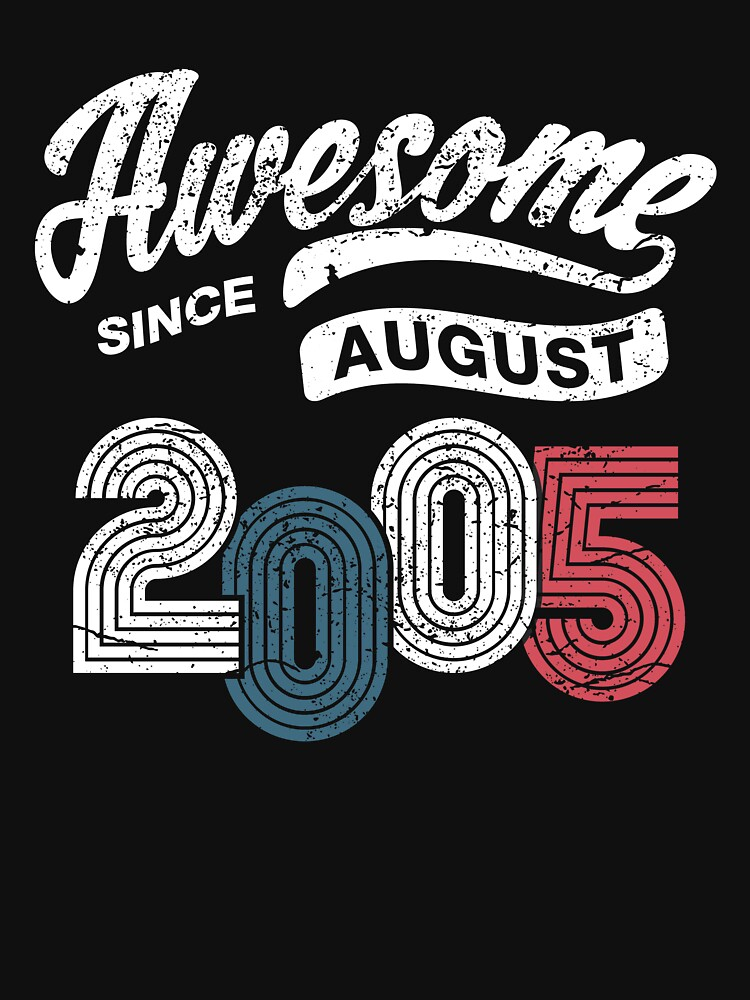 RedBubble: Awesome Since August 2005 Shirt Vintage 13th Birthday