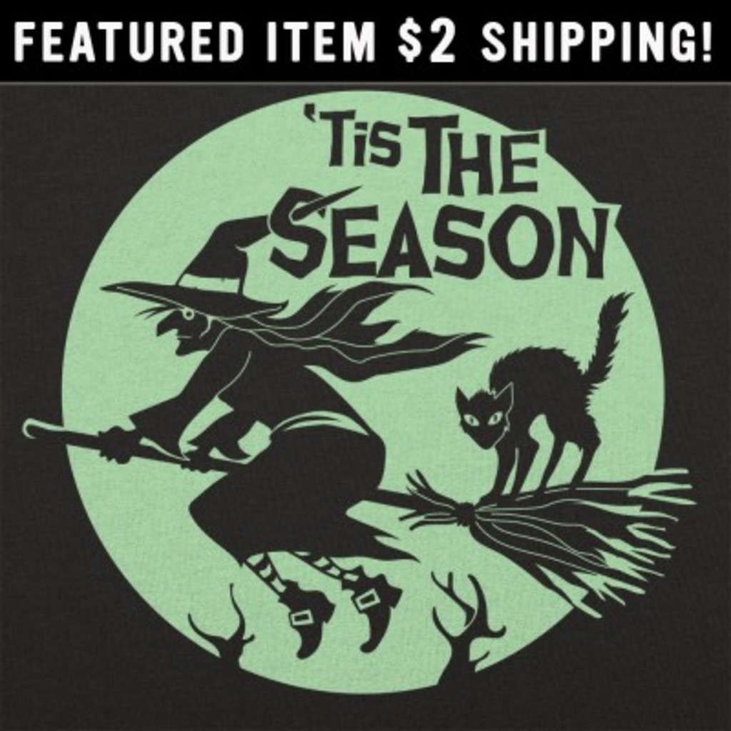 6 Dollar Shirts: Tis The Season Witch