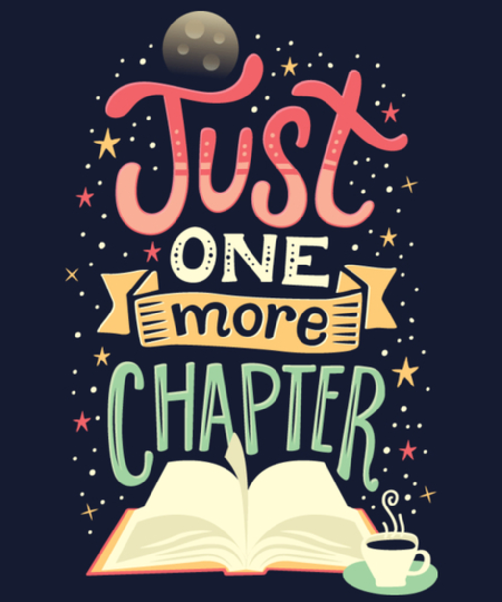 Qwertee: Just One More Chapter