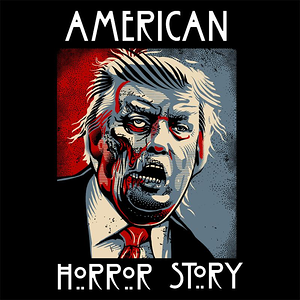 Curious Rebel: Trump - American Horror Story