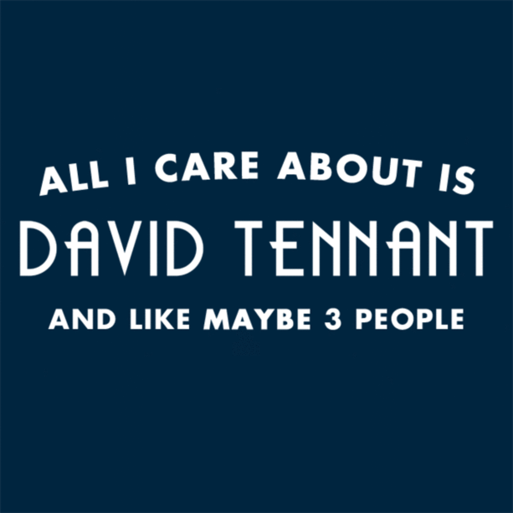 Tee11: All I Care About Is David Tennant