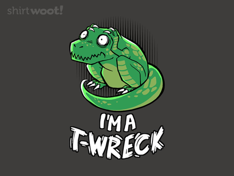 Woot!: Tyrannosaurus Wreck - $15.00 + Free shipping
