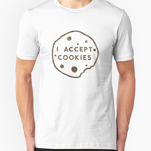 RedBubble: I Accept Cookies