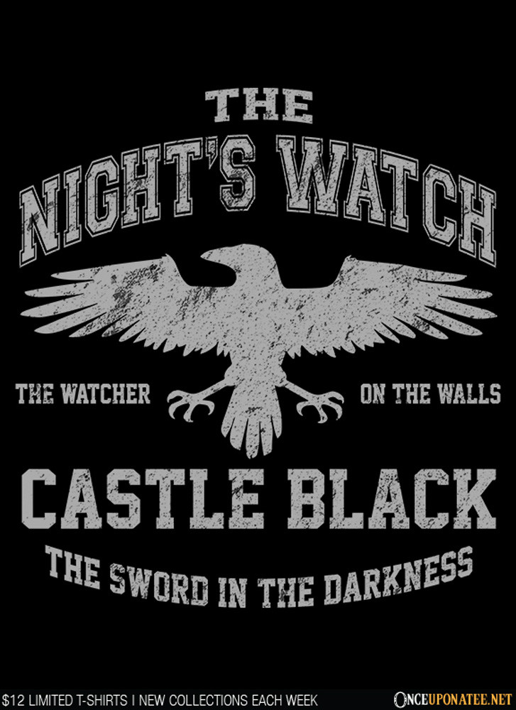 Once Upon a Tee: Watcher on the Walls