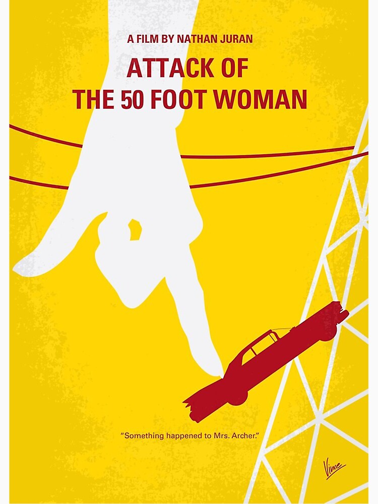 RedBubble: No276- Attack of the 50 Foot Woman minimal movie poster