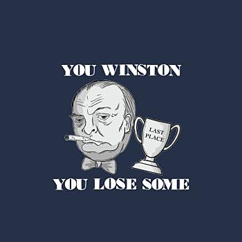 BustedTees: You Winston You Lose Some
