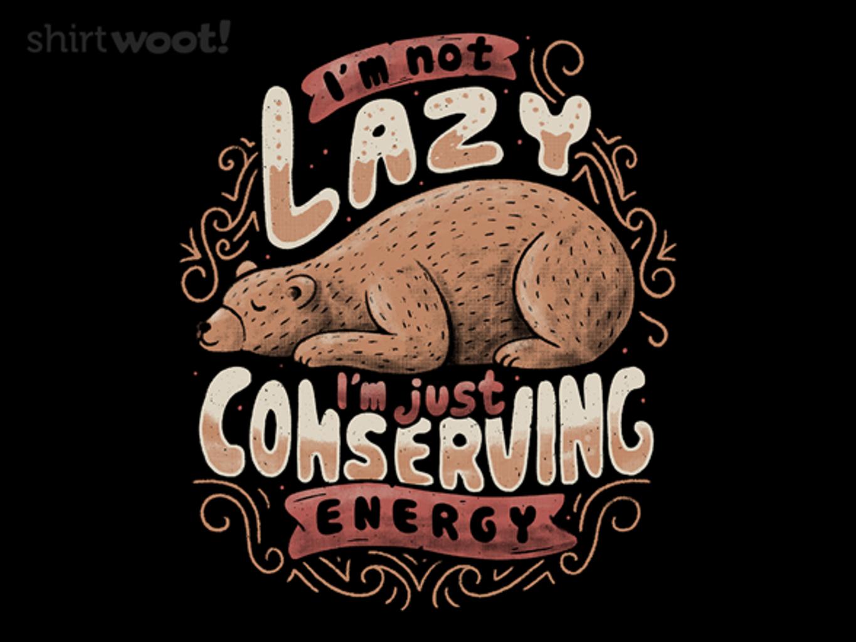 Woot!: Lazy Bear