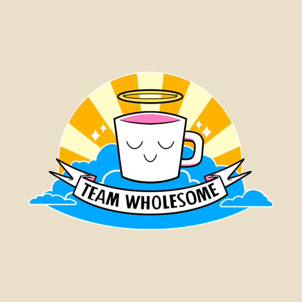 TeePublic: Team Wholesome
