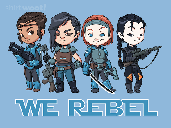 Woot!: Rebel Ladies II
