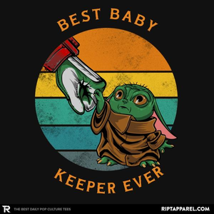 Ript: Best Baby Keeper Ever