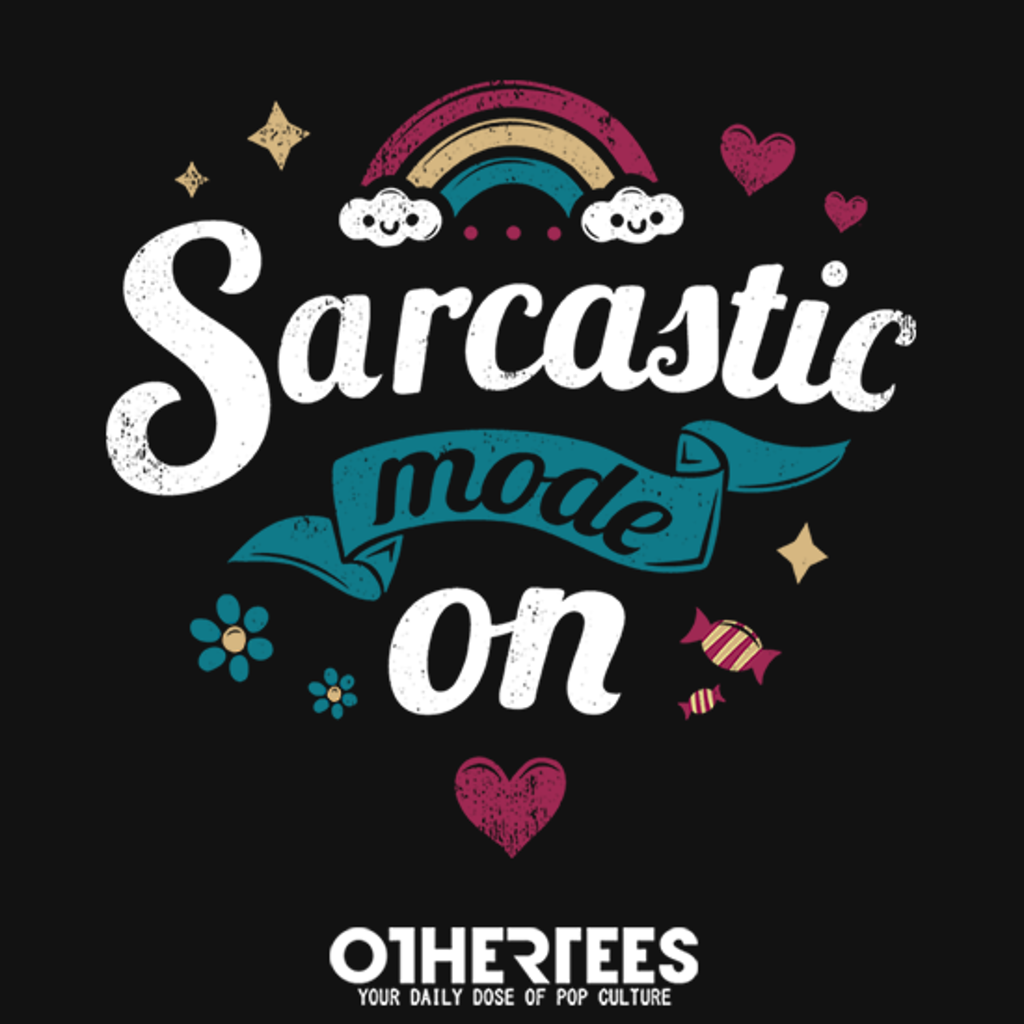 OtherTees: Sarcastic mode on