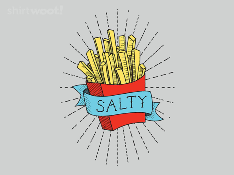 Woot!: Feeling Salty