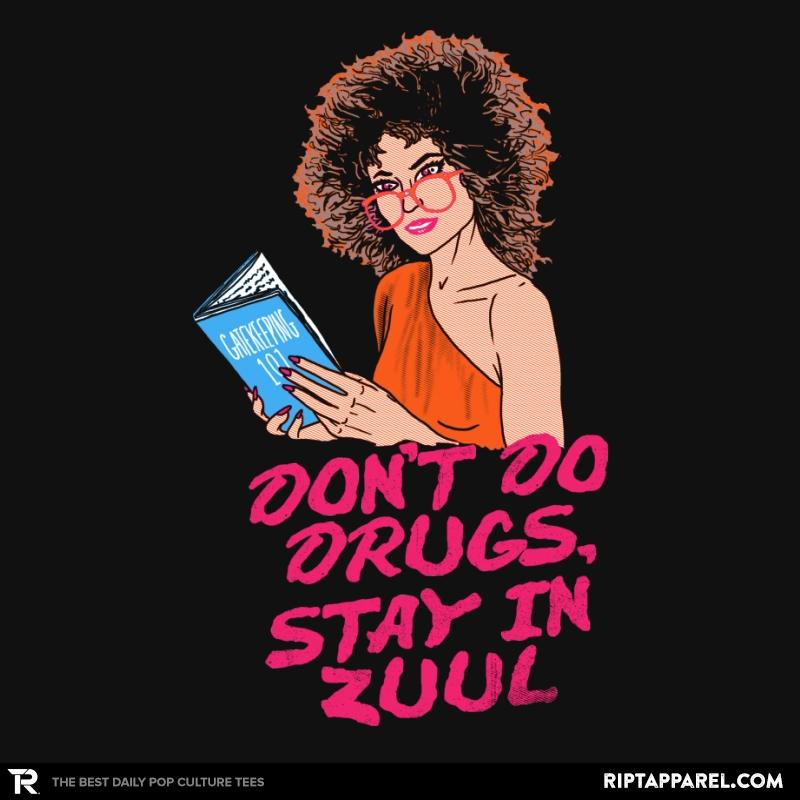 Ript: Stay In Zuul