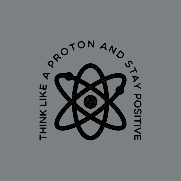 NeatoShop: Think Like a Proton And Stay Positive
