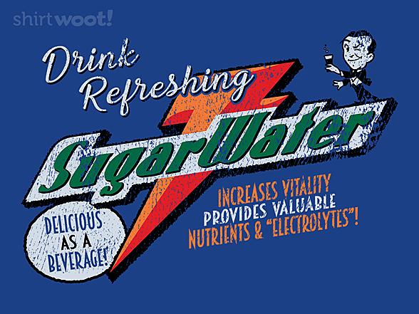 Woot!: Drink Sugar Water