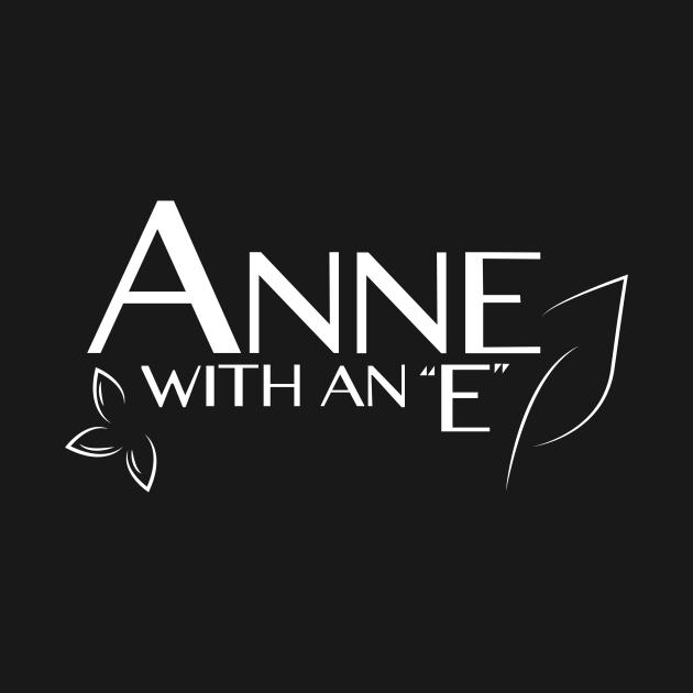 TeePublic: Anne With an E