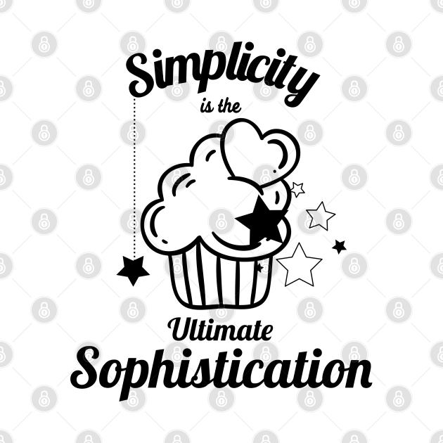TeePublic: Simplicity is the ultimate sophistication black
